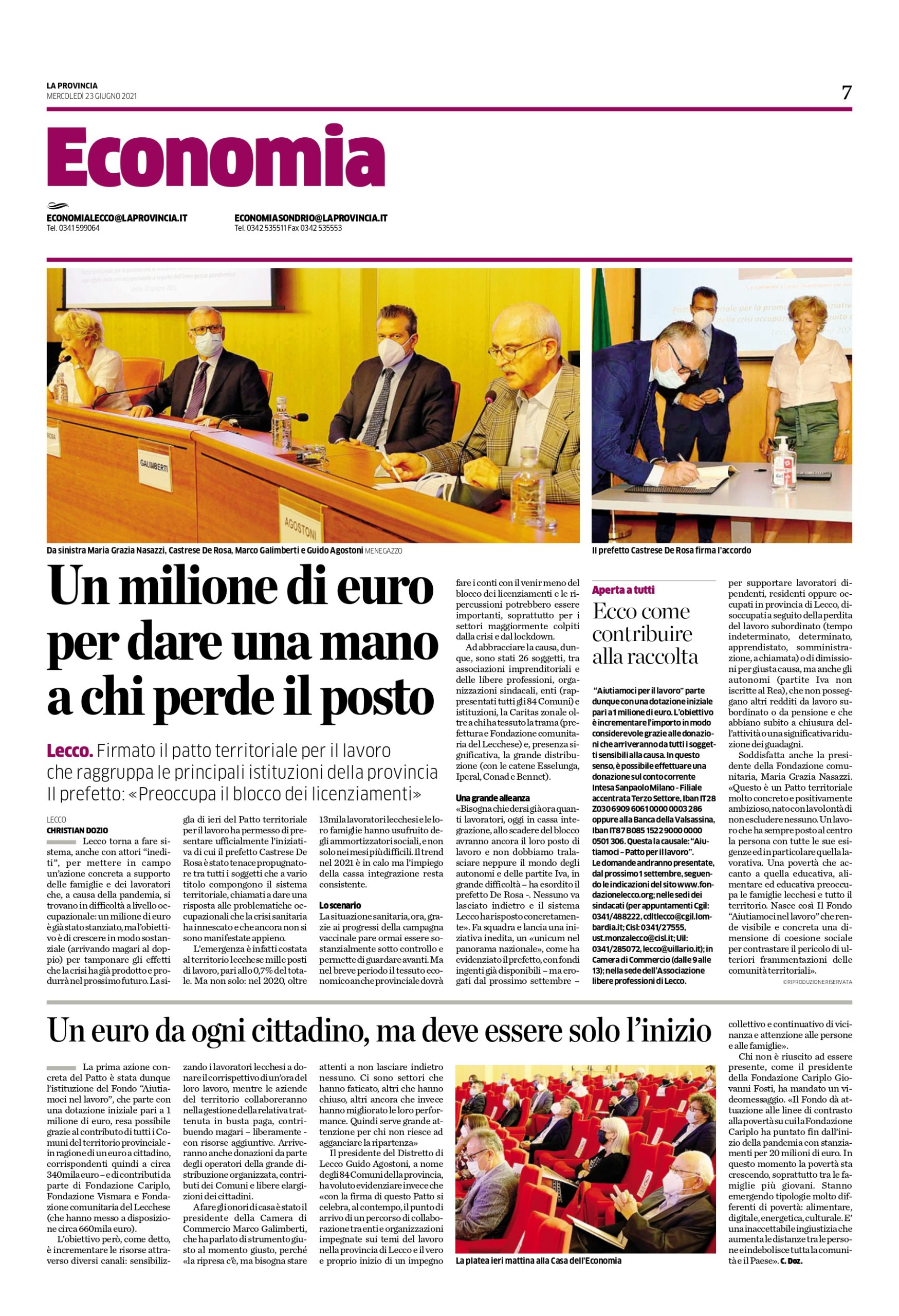 Un milione di euro per dare una mano a chi perde il posto